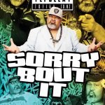 "Tofiga's new show ""Sorry Bout it"" April 26"