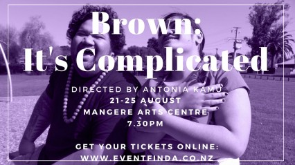 Brown – It's Complicated 21-25 August 2018