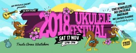 2018 NZ Ukulele Festival! – November 17th